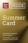 Ötztal Inside Summer Card inklusive